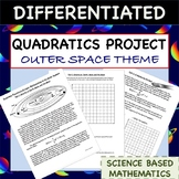 Quadratic Function Project - Outer Space Themed - Science Based Mathematics