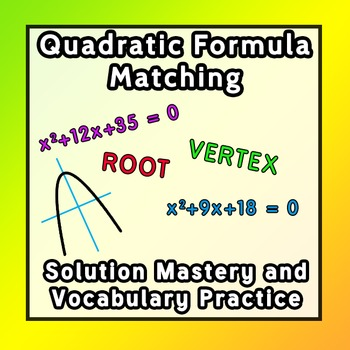 Quadratic Function Vocabulary and Solution Matching Quiz Warmup Test with KEYS