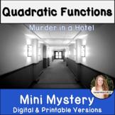 Quadratic Functions Activity! Mini Mystery!