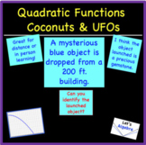 Quadratic Functions (Coconuts and UFOs)