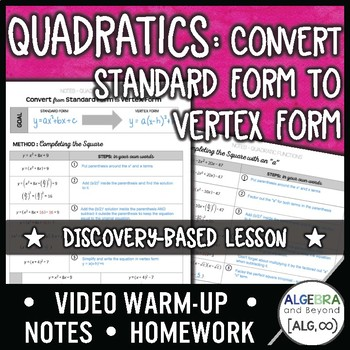 Quadratic Functions: Convert from Standard Form to Vertex Form Lesson