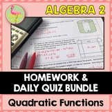Algebra 2: Quadratic Functions & Equations Homework Bundle