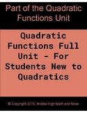 Quadratic Functions Full Unit: For Students New to Quadratics