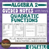 Quadratic Functions - Interactive Notebook Activities & Scaffolded Notes