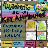 Quadratic Functions: Key Features of the Graph Foldable, INB, Practice, Exit