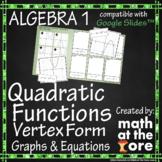 Quadratic Functions - Matching Vertex Form - Graphs & Equa