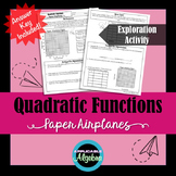 Quadratic Functions - Paper Airplanes - Exploration Activity