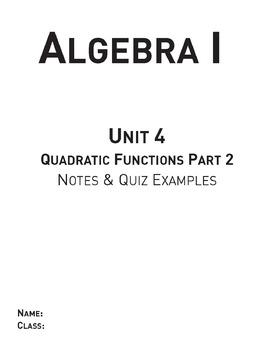 Quadratic Functions Part 2 - Unit 4 Algebra Curriculum and
