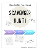 Quadratic Functions Scavenger Hunt - Graphs to Vertex Form to Standard Form
