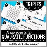 Quadratic Functions (Standard Form, Vertex Form, and Graphs) Triples Activity