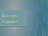 Quadratic Functions - Standard & Vertex Form