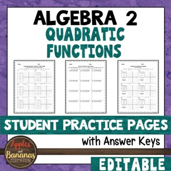 Quadratic Functions - Student Practice Pages