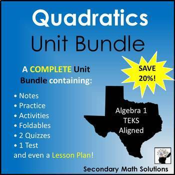 Quadratic Functions Unit Bundle (A6A, A6B, A6C, A7A, A7C, A8A)