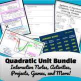 Quadratics Unit Bundle Algebra 2 Interactive Notes, Projec