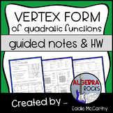 Quadratic Functions: Vertex Form (Guided Notes & Assessment)