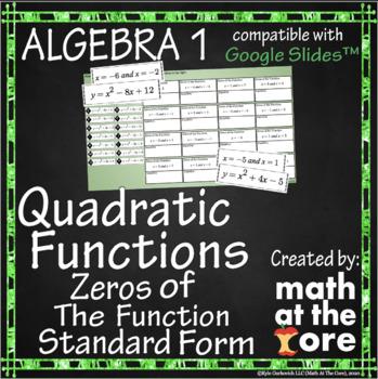 Quadratic Functions - Zeros of the Function - Standard Form - Google Slides