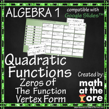 Quadratic Functions - Zeros of the Function - Vertex Form - GOOGLE Slides