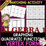 Graphing Quadratic Equations: Vertex Form to Graph Matching Activity