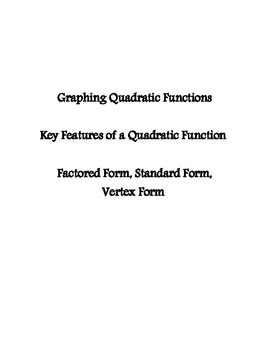 Quadratic Graphing - All three forms - Prentice Hall Supplement