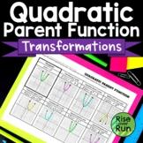 Quadratic Parent Function Transformations