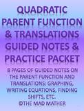 Quadratic Parent Function & Translations (horizontal/vertical)
