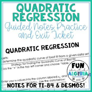 Quadratic Regression Guided Notes