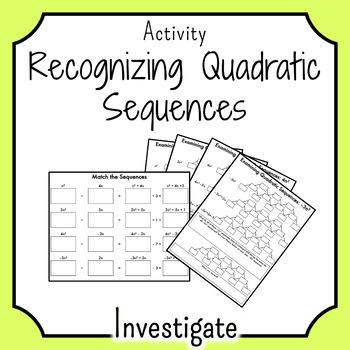 Quadratic Sequences INVESTIGATE