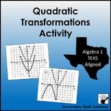 Quadratic Transformations Activity  (A7C)