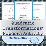 "Quadratic Transformations ""Popcorn Activity"""