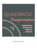 Quadratic Transformations Exploration