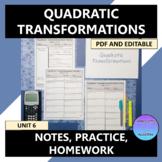 Quadratic Transformations Notes Practice Homework Editable U6