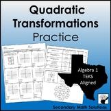 Quadratic Transformations Practice  (A7C)