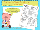 Quadratic Word Problems Foldable