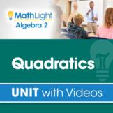 Quadratics   Algebra 2 Unit with Videos + Activity!
