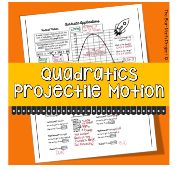 Quadratics Applications: Projectile Motion