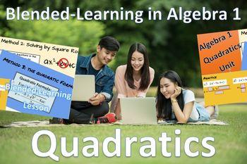 Quadratics Blended Learning Lesson Algebra 1