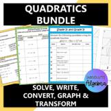 Quadratics Bundle:  Analyzing, Solving, Writing, Convertin