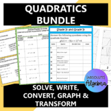 Quadratics Bundle Analyzing, Solving, Writing, Converting,