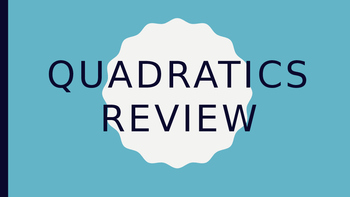 Quadratics Chapter Test Review Game