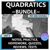 Quadratics Curriculum Bundle Editable U6