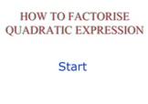 Quadratics Factorisation