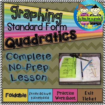 Quadratics-Graphing From Standard Form foldable, INB, Practice, & Exit Ticket