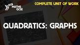 Quadratics: Graphs - Complete Unit of Work