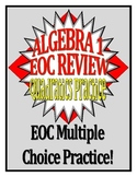 Quadratics Practice and Review Questions (EOC Based)