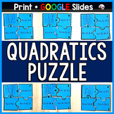 Quadratics Puzzle w/ GOOGLE Slides version