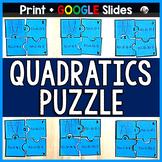 Quadratics Puzzle - print & GOOGLE Slides for distance learning