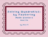 Quadratics - Solving by Factoring - Math Centers