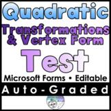 Quadratics Transformations, & Vertex Form Test