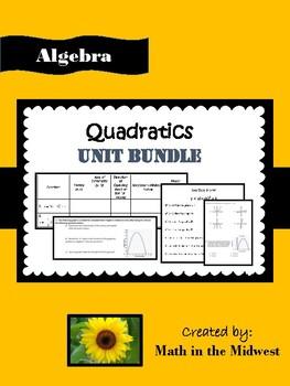 Quadratics Unit Bundle {Algebra 1} HSA.REI.B.4
