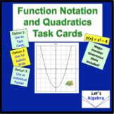 Function Notation and Quadratics (Task Cards)